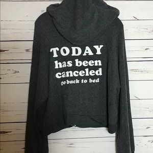 "Wildfox ""Today Has Been Cancelled"" Hideout Hoodie"